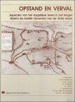 Bauwens, A. Braekman, E.M. e.a. - Opstand en verval Aspecten van het dagelijkse leven in het Brugse tijdens de laatste decennia van de 16de eeuw