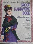 Vries - Groot handwerkboek uit grootmoeders jeugd / druk 1