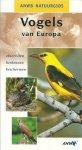 Keijl, Guido (vertaling en bewerking) - ANWB Natuurgids - VOGELS VAN EUROPA Observeren, herkenen, beschermen - In Perfecte Staat