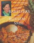 Eijndhoven, Ria van - Van kakelvers tot bliksemsnel. Heerlijke gerechten in alle rust of snel bereid.