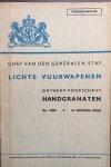 N.N. - Lichte vuurwapenen. Ontwerp-voorschrift Handgranaten. No. 1505. 'Vertrouwelijk'