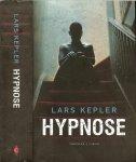 Kepler, Lars .. Vertaald door Tineke Jorissen - Wedzinga - Hypnose