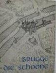Kuipers, E - Brugge. Die Schoone