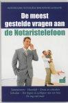 Duinkerken, B. / Hogenes, M. / Verdoes Kleijn, G.J.D. - De meest gestelde vragen aan de Notaristelefoon