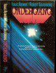 Asimov, Isaac & Silverberg, Robert .. Vertaald door Maarten Meeuwes - Ondergang .. De planeet kalgash dreigt in duisternis gehuld te worden. de gevolgen zullen rampzalig zijn