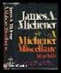 Michener, James A. / Hibbs, Ben (ed.) - A Michener Miscellany, 1950-1970