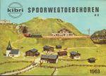 Kibri - Kibri Spoorwegtoebehoren 1963  Spoor HO  Nederlandstalig vol kleurillustraties 32p.