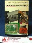 Linden, Fons van der - Hoe origineel is grafiek?- over het onderscheiden en het onderkennen van originaliteit in grafiek