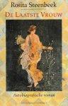Steenbeek, Rosita - De laatste vrouw. Autobiografische roman