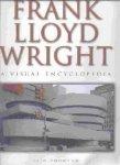 THOMSON, IAIN - FRANK LLOYD WRIGHT, a visual encyclopedia