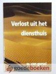 Gorsel, W. van - Verlost uit het diensthuis --- Tien overdenkingen over Exodus 3-20. Omslagontwerp Anneke Kaai - van Wijngaarden