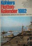 Auteurs (diverse) - Köhlers Flotten-Kalender 1982 (Das deutsche Jahrbuch der Seefahrt - Seit 1901)