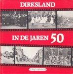 Miny Vroegindeweij - Dirksland in de jaren 50 - fotoboek