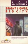 McInerney, Jay - A Novel / Bright Lights, Big City