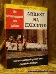 PYLYSER JEAN-MARIE - herzieningsproces Irma Laplasse. Arrest na executie. De ontmaskering van een politieke intrige.