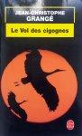 Grangé, Jean-Christophe - Le Vol des cigognes (FRANSTALIG)