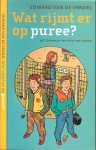Vendel, Eward  van de Met tekeningen van Peter van Dongen - Wat rijmt er op Puree?