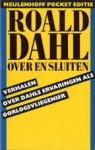 Dahl, R. - Over en sluiten / druk 1