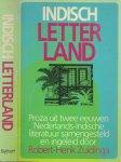 Zuidinga Robert - Henk  [ samensteller]  en ingeleid  Omslag Ontwerp  Lambert van Kasteren - Indisch Letterland     Proza uit twee eeuwen Nederlands-Indische literatuur.