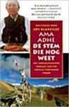 Tapontsang, Adhe  -  Blakeslee, Joy (opgetekend door) - De stem die nog weet  -  Het indrukwekkende verhaal van een moedige Tibetaanse vrouw