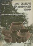 Ruud Borman, Peter Frederiks - Oost-Gelderland archeologisch bekeken Overzicht van prehistorie en vroege geschiedenis