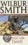 Smith, Wilbur - De strijd om de tand