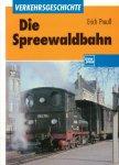 Preuss, Erich - Die Spreewaldbahn