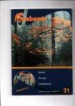 Koning, Michel de (hoofdredacteur) - Brabants. Kwartaaluitgave over Brabantse Taal, Literatuur, Muziek-, Dialect- en Naamkunde, 31. Jaargang 8, nummer 2, oktober 2011