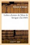 SEVIGNE M C - Lettres choisies de Mme de Sévigné (Litterature)