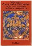 Matthes, Walther - Corvey und die Externsteine. Schicksal eines vorchristlichen Heiligtums in karolingischer Zeit