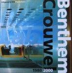 Dijk, Hans van / Kloos, maarten / Oxenaar, Aart / Rossem, Vincent van / Thackara, John - Benthem Crouwel 1980-2000