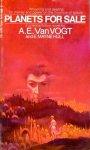 Vogt, A.E. van - Planets for Sale