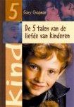 Chapman,  Gary - De  5 talen van de liefde van kinderen