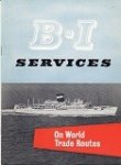 British India Steam Navigation Company - Brochure B.I. Services, On World Trade Routes