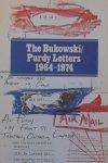 Charles Bukowski. / Al Purdy - The Bukowski / Purdy Letters 1964 - 1974. A Decade of Dialogue