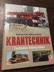 Bachmann, Cohrs, Whiteman, Wislicki - Krantechnik, faszination Baumaschinen