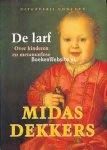Dekkers, Midas - De larf / over kinderen en metamorfose