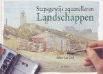 Cool, A.J. - Stapsgewijs aquarelleren / Landschappen / druk 1