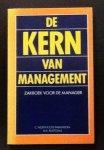 C Northcote Parkinson; M K Rustomji - De kern van management.    Zakboek voor de manager