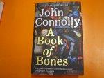 CONNOLLY, JOHN - A BOOK OF BONES