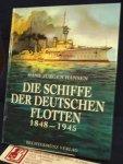 Hansen, Hans Jürgen - Die Schiffe der Deutschen Flotten 1848 - 1945
