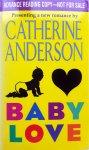 Anderson, Catherine - Baby Love (ENGELSTALIG)