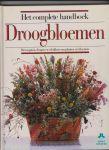Hillier, Malcolm ; Colin Hilton - Het complete handboek Droogbloemen