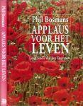 Bosmans, Phil .. Met foto's van  Jan Decreton .. foto's Afrika  Wim Decreton - Applaus voor het leven