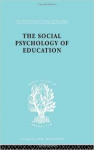 fleming, c.m. - the social psychology of education