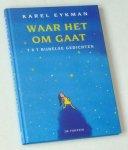 Eykman, Karel - Waar het om gaat. 7 x 7 bijbelse gedichten