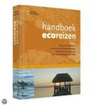 Fuad-Luke, A. - Handboek ecoreizen / reis om de wereld in 200 duurzame bestemmingen. Verantwoord op reis naar de mooiste plekken op aarde