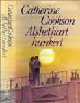 Cookson, Catherine .. Vertaling : Emma Havander .. Omslag : P.A.H. van der Harst - Als het hart hunkert.
