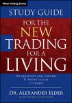 Alexander Elder - Study Guide for The New Trading for a Living (Wiley Trading)