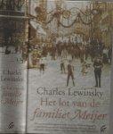 Lewinsky, Charles  .Vertaald door Elly Schippers - Het lot van de Familie Meijer